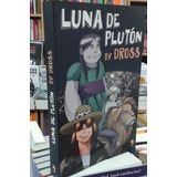Luna De Pluton - By Dross (libro)