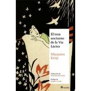 El Tren Nocturno De La Vía Láctea, Kenji Miyazawa, Satori