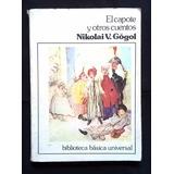 Nikolai V. Gógol - El Capote Y Otros Cuentos