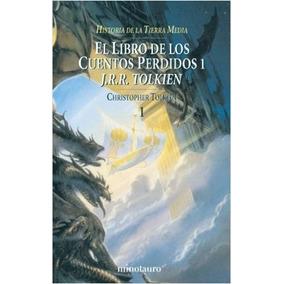 El Libro De Los Cuentos Perdidos 1. (la Historia De La Tier