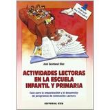 -f-actividades Lectoras En La Escuela Infantil Y Primaria -