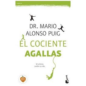Libro El Cociente Agallas - Dr. Mario Alonso Puig