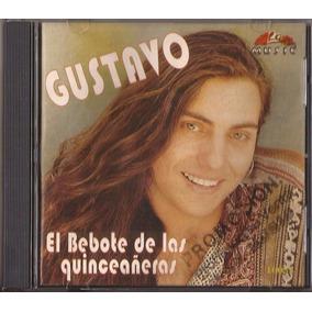 Gustavo Cd El Bebote De Las Quinceañeras Clan Music Cd