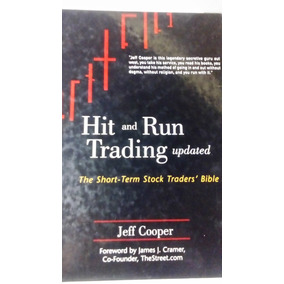 Hit And Run Trading Updated - Jeff Cooper