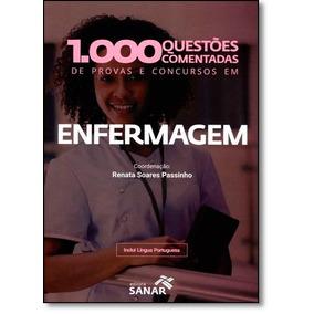 1.000 Questões Comentadas De Provas E Concursos Em Enfermag