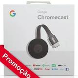 Google Chromecast 2 Original 2018(garantia De 6 Meses)