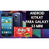 Samsung Galaxy S3 Mini Actualización Kitkat