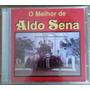 Cd Aldo Sena O Melhor De 24 Músicas Original E Lacrado
