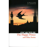 Happy Prince And Other, The ( Oscar Wilde )