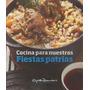 Cocina Para Nuestras Fiestas Patrias, De Gato Dumas