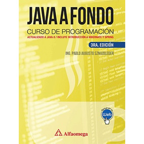 Ebook Libro Java A Fondo Curso Prog 3ed Sznajdleder