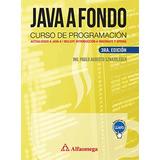 Libro Java A Fondo Curso Prog 3ed Sznajdleder Alfaomega
