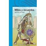 Libro Mitos Y Recuerdos 12años Birmajer M.