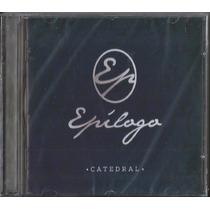 Cd Banda Catedral - Epílogo * Original