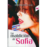 Libro La Maldición De Sofía | Literatura Juvenil | Nuevo