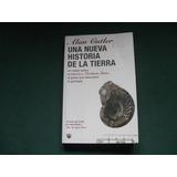 Una Nueva Historia De La Tierra, Alan Cutler. Nicolaus Steno