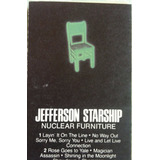 Jefferson Starship, Nuclear Furniture, Cassette Tape Import.