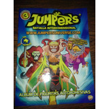 Album De Figuritas Jumpers , Batalla Interdimencional (2012)