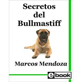 Bullmastiff - Libro Adiestramiento Cachorro Adulto Crianza