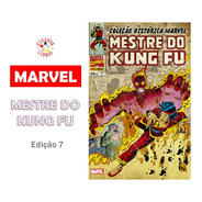 Coleção Histórica Marvel - Mentre Do Kung Fu | Volume 7
