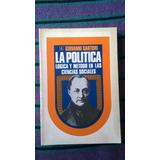 { La Política Lógica Y Método Ciencias - Giovanni Sartori }