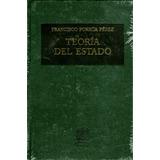 Teoria Del Estado - Francisco Porrua Perez