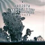 Cd Projota Mixtape Muita Luz 2013 Ed. Promo Completo