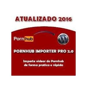 Plugin Pornhub Pro 2.0 [importe Videos De Qualidades]
