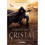Tempestade De Cristal Morgan Rhodes Livro