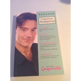 413 Livro Prosperidade Profissional Luiz Antonio Gasparetto