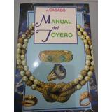Manual Del Joyero J Casabo Original Envio Gratis Express