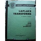 Laplace Transforms Schaum´s Spiegel Libro En Inglés