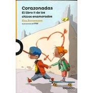 Corazonadas. El Libro 2 De Los Chicos Enemorados