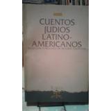 Cuentos Judios Latinoamericanos. Ricardo Feierstein (selecci