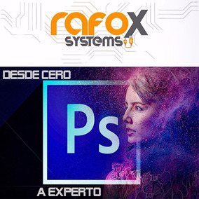 Video Curso Photoshop Para Novatos Desde Cero Hasta Experto