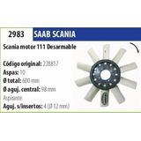 Paleta De Ventilador Scania Motor 111 Desarmable