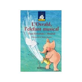 (cat).l`osvald, L`elefant Musical.(tresor Sopa Envío Gratis