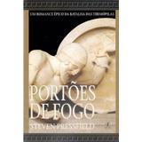 Livro Portões De Fogo Steven Pressfield Grécia Antiga 400 Pg