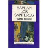 Hablan Los Santeros