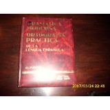 Gramática Moderna Yortografía Práctica,de La Lengua Española
