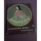 Buda: Le Bouddha Secret - Ilustrado