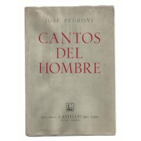 Cantos Del Hombre, José Pedroni. Castellvi 1960