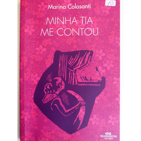 Livro: Minha Tia Me Contou - Marina Colasanti