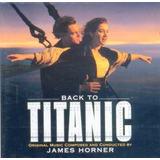 Cd Back To Titanic (soundtrack De La Película)