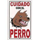 Cuidado Con El Perro. Carteles Cerámicos Arteser