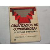 Organización De Computadoras. Un Enfoque Estructurado.