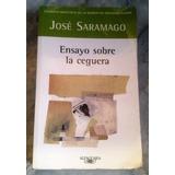 Ensayo Sobre La Ceguera. José Saramango