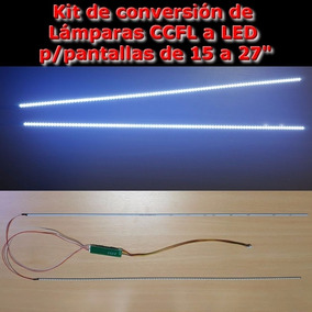 Kit Conversión Backlight Lámpara Ccfl A Led 15 A 27 Pulgadas