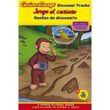 Curious George Dinosaur Tracks / Jorge El Curioso Huellas