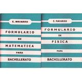 E Navarro Formularios De Fisica Y Matematica Bachillerato